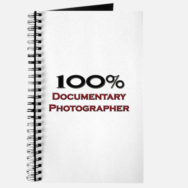 100 Percent Documentary Photographer Journal