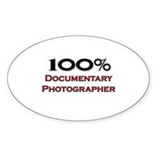 100 Percent Documentary Photographer Decal