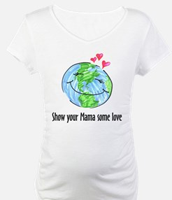 show your Mama some love Shirt
