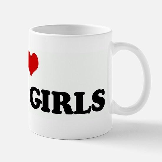 I Love THICK GIRLS Mug