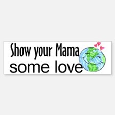 Earth Day bumper sticker Bumper Bumper Bumper Sticker