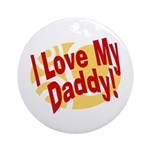 I Love My Daddy Keepsake (Round)