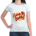I Love My Daddy Jr. Ringer T-Shirt