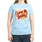 I Love My Daddy Women's Pink T-Shirt