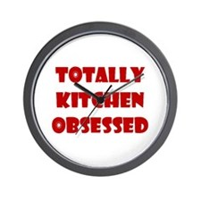 Totally Kitchen Obsessed Wall Clock