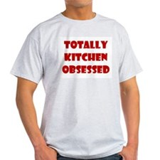 Totally Kitchen Obsessed Ash Grey T-Shirt