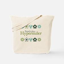 Proud Hypermiler Tote Bag