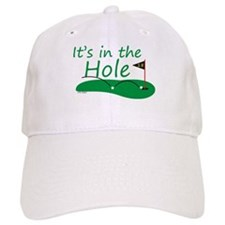 It's in the Hole - Baseball Baseball Cap