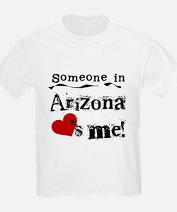 Someone in Arizona T-Shirt