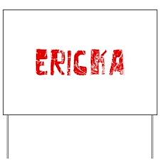 Ericka Faded (Red) Yard Sign