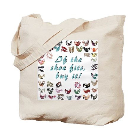 If the Shoe Fits ... Tote Bag