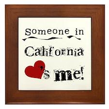 Someone in California Framed Tile