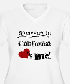 Someone in California T-Shirt