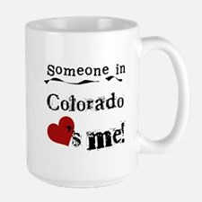 Someone in Colorado Mug