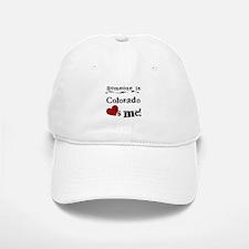 Someone in Colorado Baseball Baseball Cap
