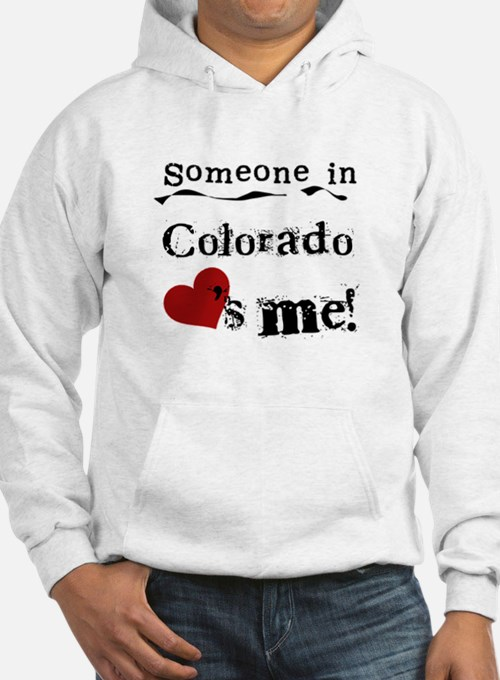 Someone in Colorado Hoodie