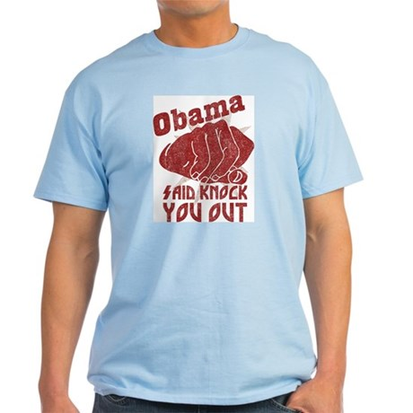 Obama Knock You Out Light T-Shirt