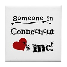 Someone in Connecticut Tile Coaster