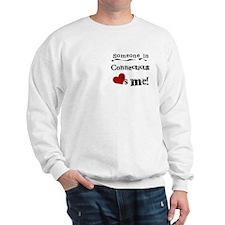 Someone in Connecticut Sweatshirt