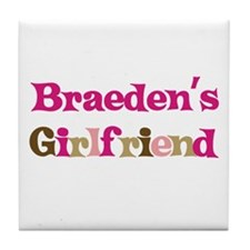 Braeden's Girlfriend Tile Coaster