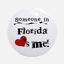 Someone in Florida Ornament (Round)
