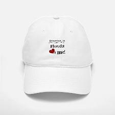 Someone in Florida Baseball Baseball Cap