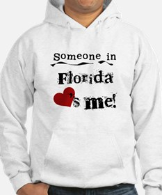 Someone in Florida Hoodie