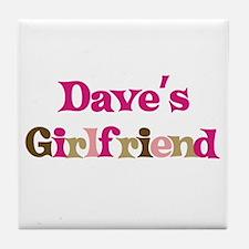 Dave's Girlfriend Tile Coaster