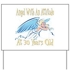 Angel Attitude 30th Yard Sign
