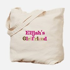 Elijah's Girlfriend Tote Bag
