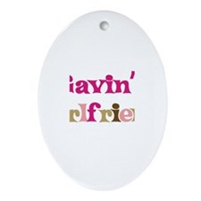 Gavin's Girlfriend Oval Ornament