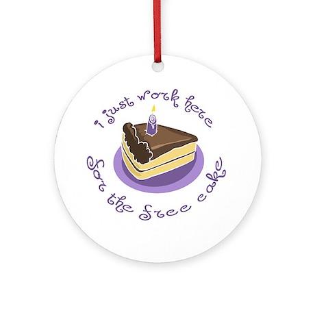 I Work For Free Cake Keepsake (Round)