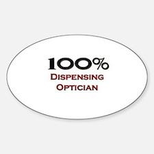 100 Percent Dispensing Optician Oval Decal