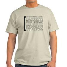 I am a Polymath White T-shirt