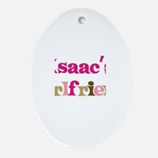 Isaac's Girlfriend Oval Ornament