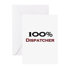 100 Percent Dispatcher Greeting Cards (Pk of 10)