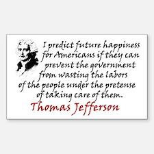 """""""Jefferson/Prevent The Government"""" Stick"""