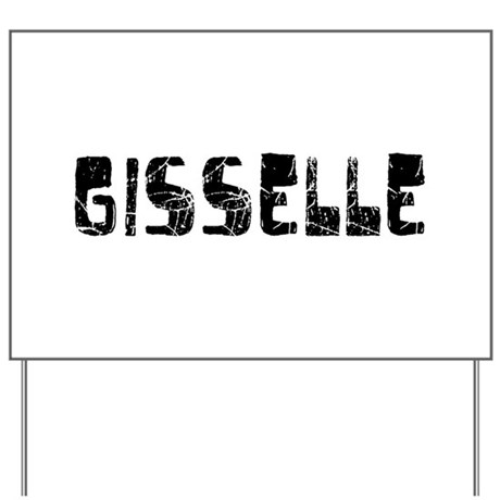 Gisselle Faded (Black) Yard Sign
