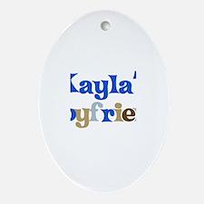 Kayla's Boyfriend Oval Ornament
