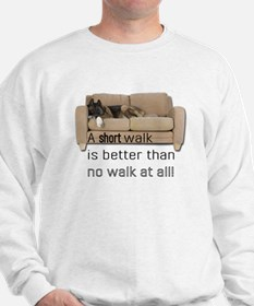 short walk #1 Sweatshirt