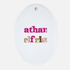 Nathan's Girlfriend Oval Ornament