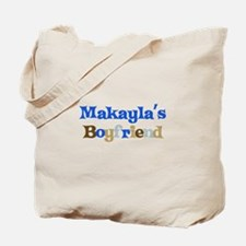Makayla's Boyfriend Tote Bag