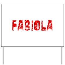 Fabiola Faded (Red) Yard Sign