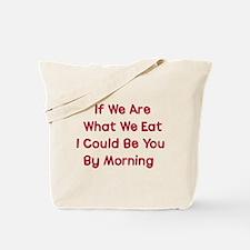 Eat You Tote Bag