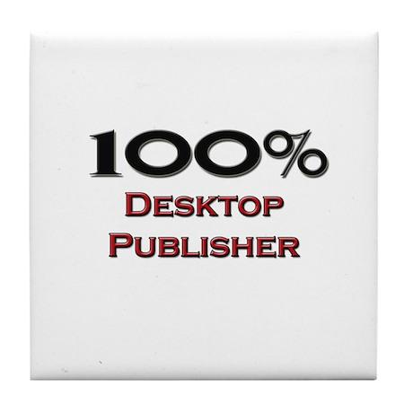 100 Percent Desktop Publisher Tile Coaster