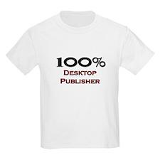 100 Percent Desktop Publisher T-Shirt