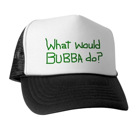 What Would Bubba Do? parody Trucker Hat