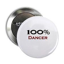 """100 Percent Dancer 2.25"""" Button"""