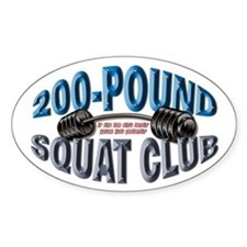 SQUAT 200 CLUB! Oval Decal
