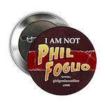 I Am Not Phil Foglio Button